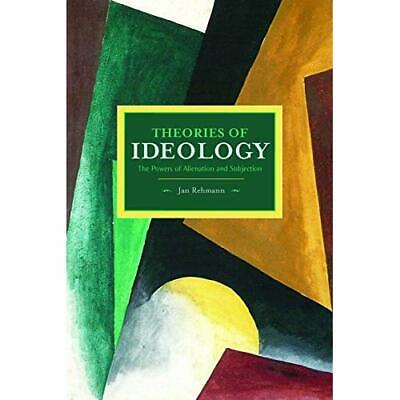 Theories of Ideology: The Powers of Alienation and Subj - Paperback NEW Rehmann,