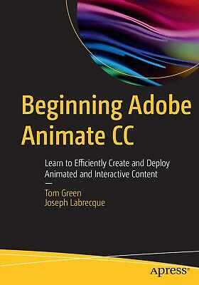 Beginning Adobe Animate CC Tom Green
