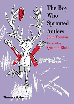 Yeoman John/ Blake Quentin ...-The Boy Who Sprouted Antler (UK IMPORT) HBOOK NEW