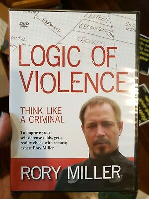New The Logic of Violence-Rory Miller think like a criminal