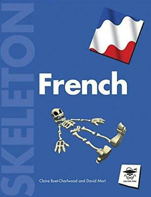 Skeleton French, Claire Buet-Charlwood, David Mort, Good Condition Book, ISBN 97