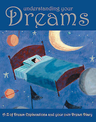 Lisa Tenzin-Dolma, Understanding Your Dreams: A-Z of Dream Explanations and Your