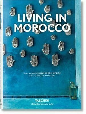 NEW Living in Morocco By Angelika Taschen Hardcover Free Shipping