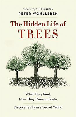 Hidden Life of Trees by Peter Wohlleben