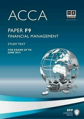 ACCA - F9: Financial Management: Study Text, Very Good Condition Book, BPP Learn