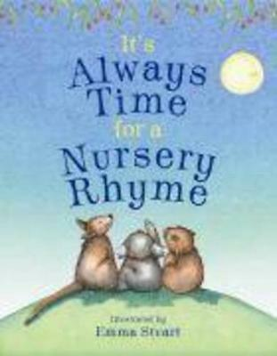 It's Always Time for a Nursery Rhyme by Emma Stuart Paperback Book Free Shipping