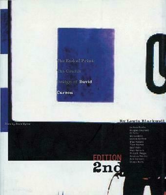 End of Print: The Grafik Design of David Carson by Lewis Blackwell (English) Har