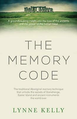 The Memory Code: The Traditional Aboriginal Memory Technique That Unlocks the Se