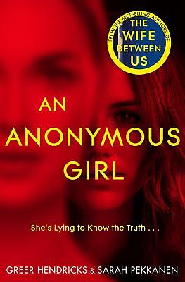 An Anonymous Girl by Hendricks Greer, Sarah Pekkanen Paperback Book Free Shippin