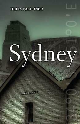 Sydney: Haunted City by Delia Falconer (English) Hardcover Book Free Shipping!