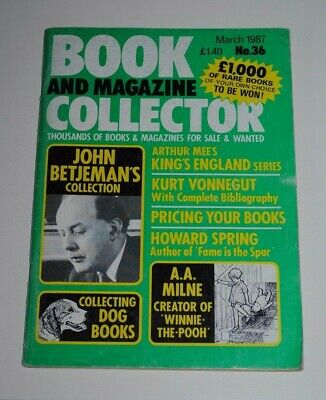 Book Collector # 36 March 1987 Betjeman, A.A Milne, Kurt Vonnegut, Kings England