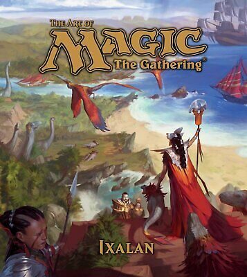 The Art of Magic: The Gathering: Ixalan                (Inglés)