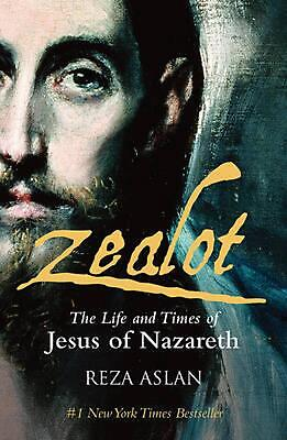 Zealot: The Life and Times of Jesus of Nazareth by Reza Aslan Paperback Book Fre