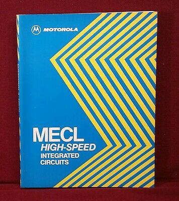 1978 Motorola MECL High-Speed Integrated Circuits Data Book
