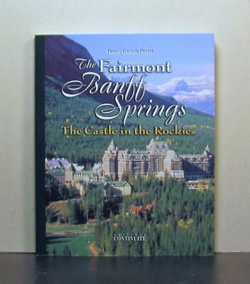 Fairmont Banff Springs Hotel, Castle in the Rocky Mountains, Alberta, Canada