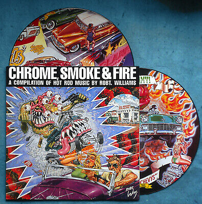 Chrome Smoke & Fire HOT ROD Music 2LP Orig.1991 Picture Discs NM Robert Williams
