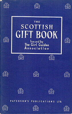 The Girl Guides Association Scottish Gift Book 1957 Second Edition