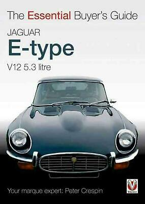 Jaguar E-Type V12 5.3 Litre: The Essential Buyer's Guide by Peter Crespin (Engli