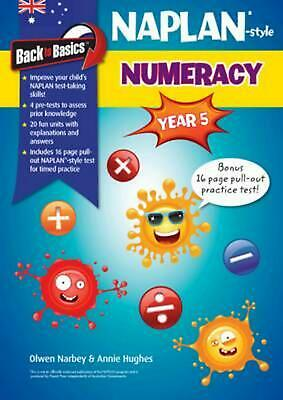 Back to Basics - Naplan-style Numeracy Year 5 by Olwen Narbey Paperback Book Fre