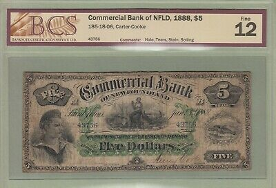 1888 Commercial Bank of Newfoundland 5 Dollar Note - BCS Graded Fine-12