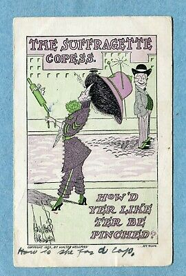 "J8291 Postcard Suffrage ""The Suffragette Copess, How'd Yer Like Ter Be Pinched"