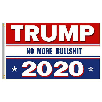 Trump 2020 Re-Election Flag 3x5 No More BS US Keep America Great President USA