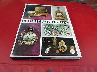 Clocks And Watches Nostralgia Book--Eric Bruton 1968