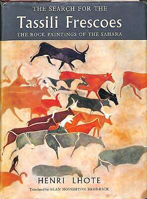 The Search for the Tassili Frescoes : The story of the prehistoric rock-painting
