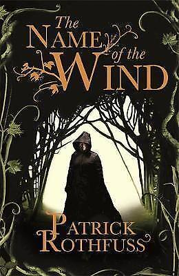 The Name of the Wind (The Kingkiller Chronicle) by Patrick Rothfuss, NEW Book, F