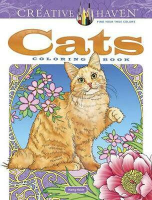 Creative Haven Cats Coloring Book by Marty Noble Paperback Book Free Shipping!