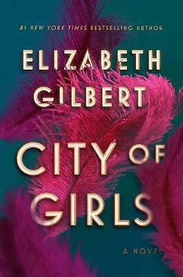 City of Girls by Elizabeth Gilbert (English) Hardcover Book Free Shipping!