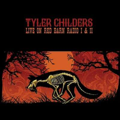 Childers, Tyler - Live On Rosso Barbagianni Radio i & II CD Nuovo