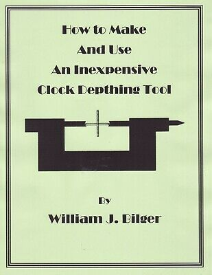 How to Make & Use an Inexpensive Clockmaker's Depthing Tool - How to PDF Book-