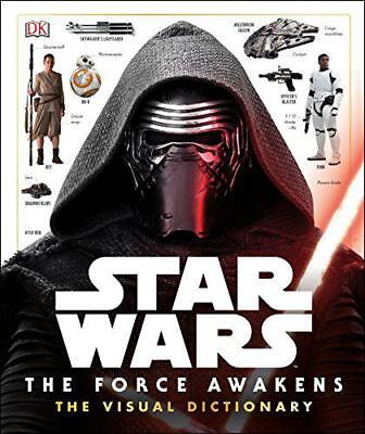 Star Wars: The Force Awakens Visual Dictionary by DK, NEW Book, FREE & Fast Deli
