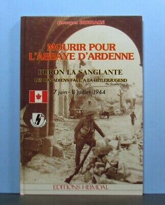 Mourir Pour l'Abbaye d'Ardenne, Canadians World War II 2, Military