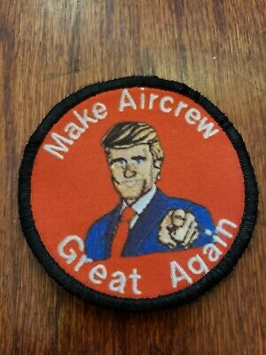 Make Aircrew Great Again Morale Patch Tactical Military USA Hook Army Trump