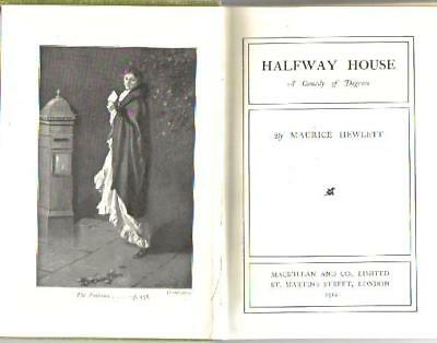 Vintage Book Halfway House A Comedy Of Degrees By Maurice Hewlett