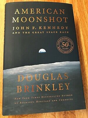 Douglas Brinkley signed AMERICAN MOONSHOT: 1st/1st; archival cover; guaranteed