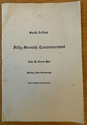1935 SMITH COLLEGE COMMENCEMENT PROGRAM Northampton MA SEVEN SISTERS COLLEGE