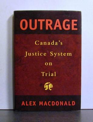Canada's Justice System on Trial, Outrage, Is Justice Served?,     Law