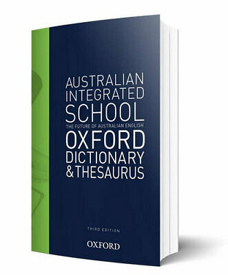 NEW The Australian Integrated School Dictionary and Thesaurus By Oxford Dictiona