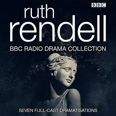 The Ruth Rendell BBC Radio Drama Collection By Ruth Rendell