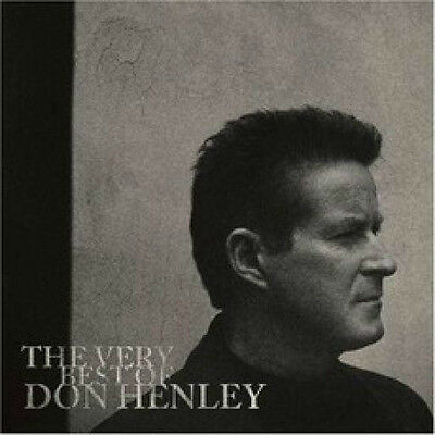 Don Henley (The Very Best Of *Greatest Hits* Cd Sealed + Free Post)