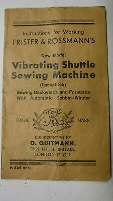 Vintage FRISTER & ROSSMANN Instructions for the VIBRATING SHUTTLE SEWING Machine