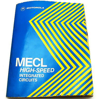 Motorola Mecl High-Speed Integrated Circuits Technical Data Book 1978 10K Series