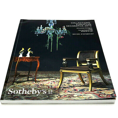 SOTHEBY'S Auction Catalog COLLECTIONS: EUROPEAN DECORATIVE ARTS Oct. 2017 N09617