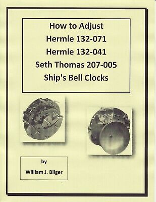 How to Adjust Hermle & Seth Thomas Ship's Bell Clock's - CD Book