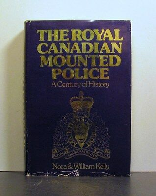 Royal Canadian Mounted Police, A Century of History, RCMP