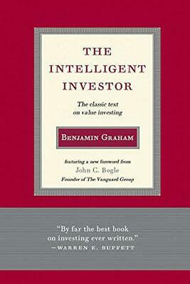 The Intelligent Investor: The Classic Text on Value Investing by Benjamin Graham
