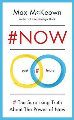 #NOW: The Surprising Truth about the Power of Now, Very Good Condition Book, McK